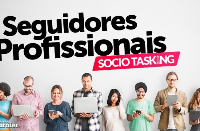 Socio Tasking, a Arma Secreta para seu Sucesso nas Redes Sociais