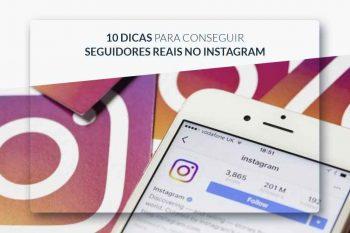 Seguidores Reais no Instagram, Saiba como Conseguir.
